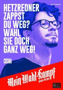 "Mein Wahl-kampf - gegen Rechts Plakatmotiv ""Cosma"" zum Download"