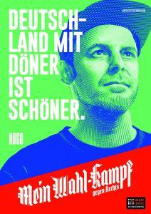 "Mein Wahl-kampf - gegen Rechts Plakatmotiv ""Hugo"" zum Download"