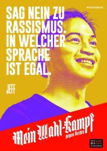 "Mein Wahl-kampf - gegen Rechts Plakatmotiv ""Jeff"" zum Download"