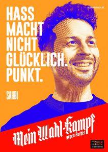 """Mein Wahl-kampf - gegen Rechts Plakatmotiv """"Sahbi"""" zum Download"""