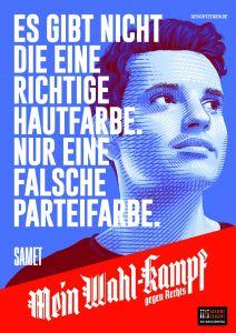 "Mein Wahl-kampf - gegen Rechts Plakatmotiv ""Samet"" zum Download"