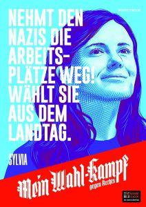 "Mein Wahl-kampf - gegen Rechts Plakatmotiv ""Sylvia"" zum Download"