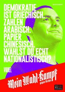 """Mein Wahl-kampf - gegen Rechts Plakatmotiv """"Viorel"""" zum Download"""