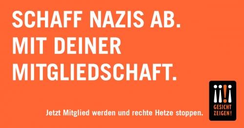 Schaff Nazis ab. Mit deiner Mitgliedschaft